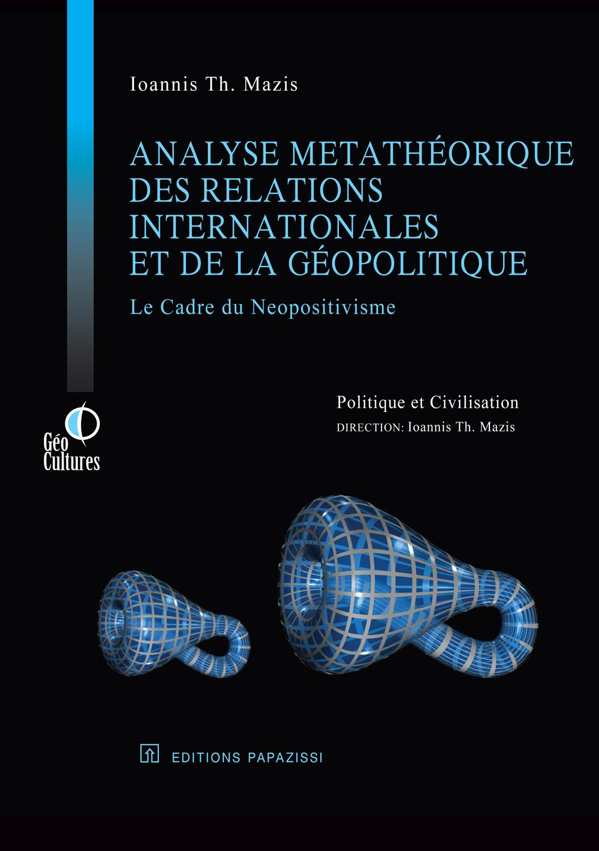 Analyse metathéorique des relations internationals et de la géopolitique